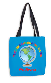 Teachers Change the World Tote Bag