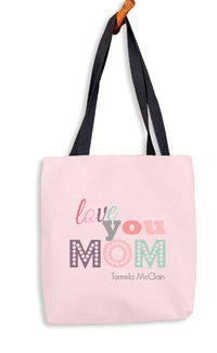 Love You Mom Tote Bag